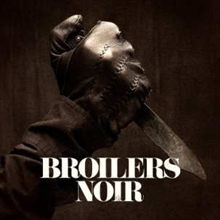 Broilers - Noir, CD + DVD