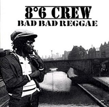 86 Crew - Bad bad Reggae, CD