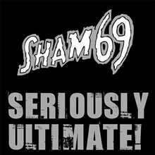 Sham 69 - Seriously Ultimate CD