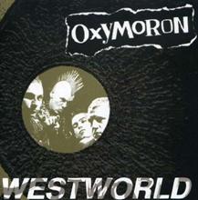 Oxymoron  - Westworld, CD