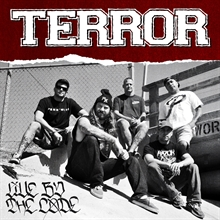 Terror - Live by the code, CD
