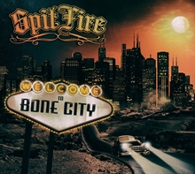 SpitFire - Welcome To Bone City, CD