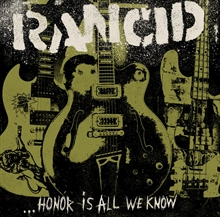 Rancid - Honor Is All We Know, CD