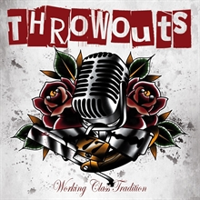 Throwouts - Working Class Tradition 7