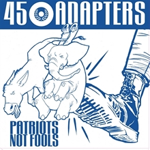 45 Adapters - Patriots Not Fools MCD