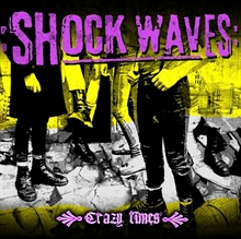 Shock Waves - Crazy Times CD