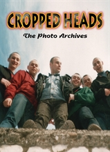 Cropped Heads - The Photo Archives, Photobook